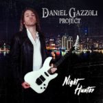 Daniel Gazzoli Project – Night Hunter