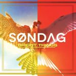 Søndag – Bright Things