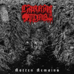 Carnal Tomb – Rotten Remains
