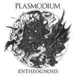 Plasmodium – Entheognosis