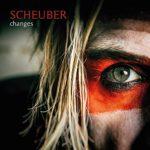 Scheuber – Changes