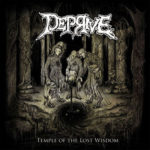 Deprive – Temple of the Lost Wisdom