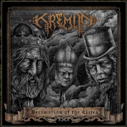 """Decimation of the Elites è il primo album dei canadesi Kremlin, formazione prontamente fiutata dalla valida Godz ov War Productions che ha ben deciso di """"sputare"""" fuori senza pensieri questa […]"""