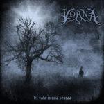 Vorna – Ei valo minua seuraa