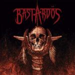 Bastardös – Bastardös
