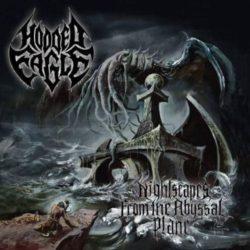 """La formazione america degli Hooded Eagle viene data oggi per sciolta, giusto il tempo di rilasciare l'album di debutto Nightscapes from the Abyssal Plane e poi """"puff"""". Il disco –uscito […]"""