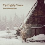 The Nightly Disease – Smell of Burning Wood